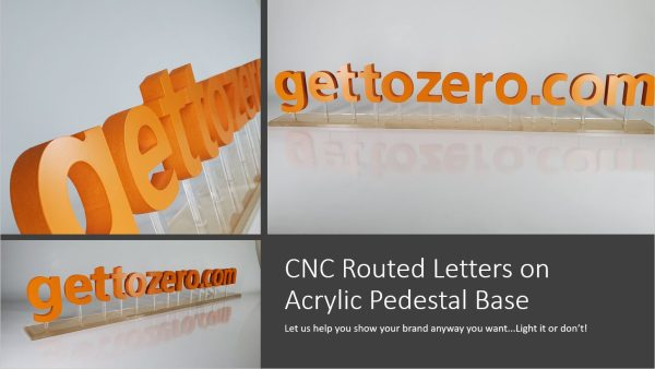 CNC Routed Letters on Acrylic Pedestal Base