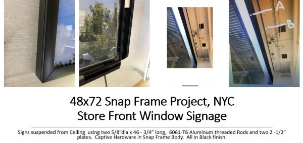 48×72 LED Snap Frame Project,- NYC Store Front Window Signage